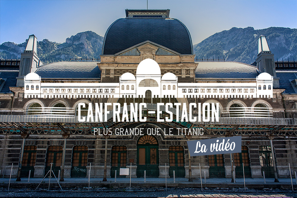 RdM_featured-980--Canfranc_video_1